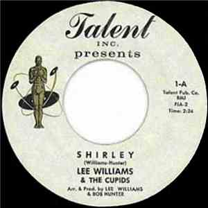 Lee Williams & The Cupids - Think it Over / Shirley
