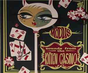 Modus  - Sounds From The Kitten Casino