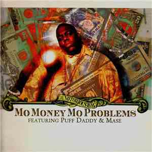 Notorious B.I.G. - Mo Money Mo Problems