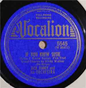 Jack Jenney And His Orchestra - If You Knew Susie / Since You Came Into My  ...