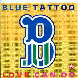 Blue Tattoo - Love Can Do