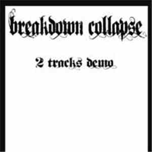 Breakdown Collapse - 2 Tracks Demo