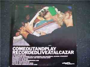 Various - Come Out And Play - Recorded Live At Alcazar
