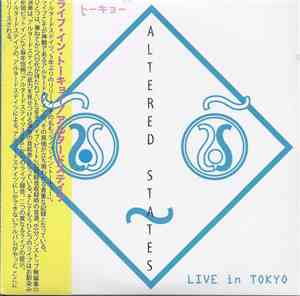 Altered States  - Live In Tokyo