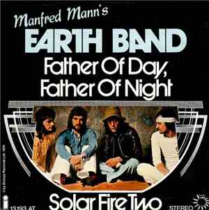 Manfred Mann's Earth Band - Father Of Day, Father Of Night