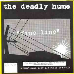 The Deadly Hume - Fine Line
