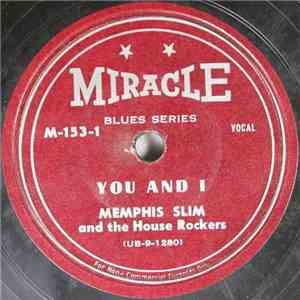 Memphis Slim And The House Rockers - You And I