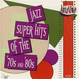 Various - Jazz Super Hits Of The '70s And '80s