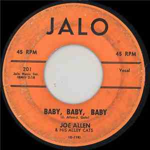 Joe Allen & His Alley Cats - Baby, Baby, Baby / I Cried Enough