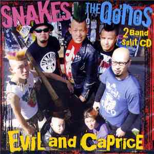 Snakes  / The Qo'nos - Evil And Caprice