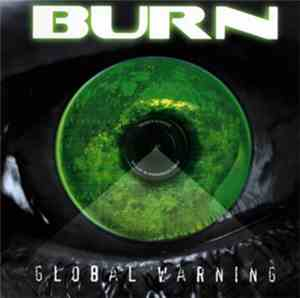 Burn  - Global Warning