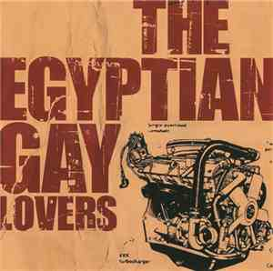 The Egyptian Gay Lovers / Disgrace  - The Egyptian Gay Lovers / Disgrace