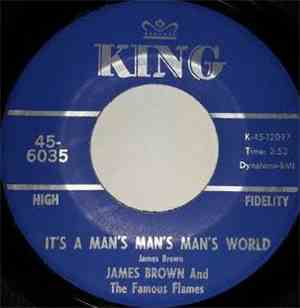 James Brown And The Famous Flames - It's A Man's Man's Man's World / Is It  ...