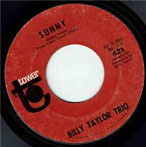 Billy Taylor Trio - I Wish I Knew How It Would Feel To Be Free / Sunny