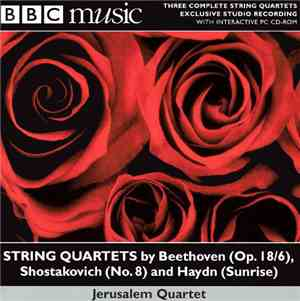 Jerusalem Quartet - String Quartets By Beethoven (Op. 18/6), Shostakovich ( ...