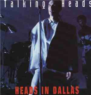 Talking Heads - Heads In Dallas