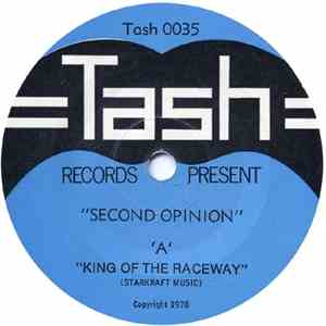 Second Opinion  - King Of The Raceway