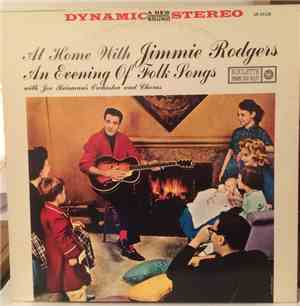 Jimmie Rodgers , Joe Reisman's Orchestra And Chorus - At Home With Jimmie R ...