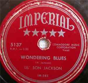 Lil' Son Jackson - Wondering Blues / Restless Blues