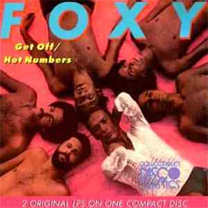 Foxy - Get Off / Hot Numbers