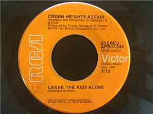 Crown Heights Affair - Leave The Kids Alone
