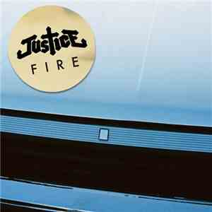 Justice  - Fire