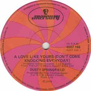Dusty Springfield - A Love Like Yours (Don't Come Knocking Every Day)