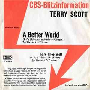 Terry Scott - A Better World / Fare Thee Well